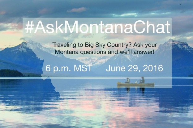 Planning a Trip to Montana this Summer? Join #AskMontanaChat